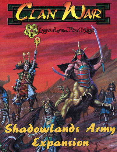 L5R Shadowlands Army